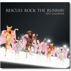 NEW! Rescues Rock The Runway 2011 Charity Calendar