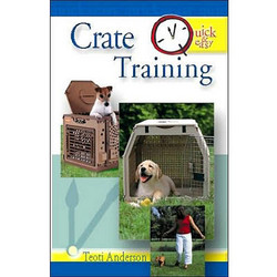 Quick & Easy Crate Training - Min. Order 2