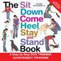 The Sit Down Come Heel Stay and Stand Book - Min. Order 2<br>Item number: NB-BKTS425: Dogs Products for Humans Books