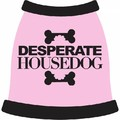 Desperate HouseDog Pink Dog Tank: Dogs Pet Apparel