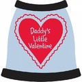 Daddy's Little Valentine Dog T-shirt: Dogs Pet Apparel Tanks
