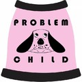 Problem Child Dog T-Shirt: Dogs Pet Apparel