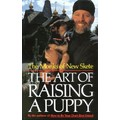 MONKS OF NEW SKETE:  ART OF RAISING A PUPPY: Dogs Products for Humans Books